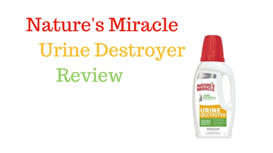Nature's miracle urine destroyer review